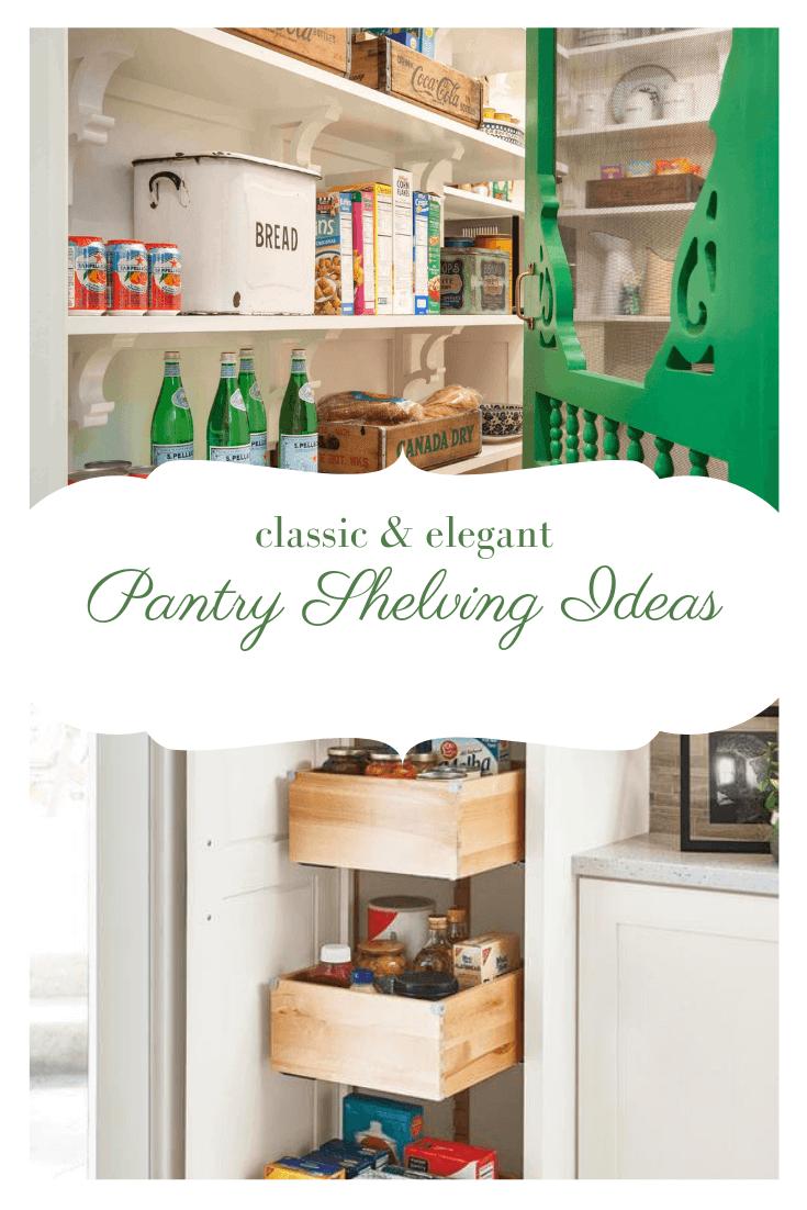 Pantry Shelving Ideas