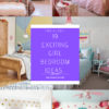 Exciting Girl Bedroom Ideas
